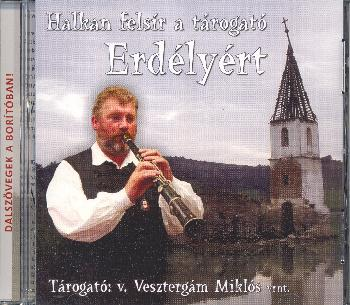 Vesztergám Miklós Erdélyért