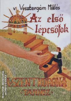 Vesztergam Miklós Az első lépcsőfok könyv