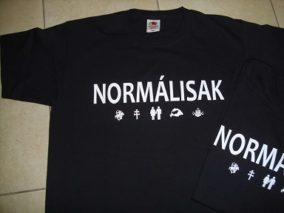 Normálisak feliratú póló
