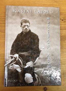 Kassai Lajos lovasíjászat című könyv angolul